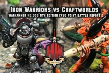 Iron Warriors vs Craftworlds Thumbnail